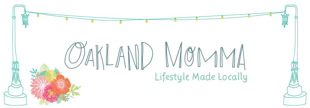Oakland Momma